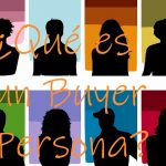 ¿ Qué es un Buyer Persona ? | Significado de Buyer Persona