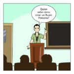 Cómo crear un Buyer Persona ? [INCLUYE PLANTILLA DESCARGABLE]