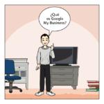 ¿Qué es Google My Business? y ¿Para qué sirve?